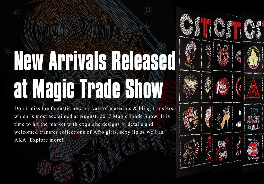 New Arrivals Released at Magic Trade Show