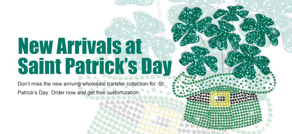 New Arrivals at Saint Patricks Day