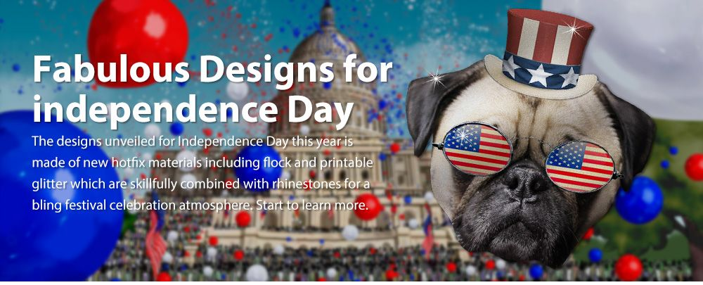 Fabulous Designs for Independence Day