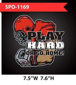 play-hard-or-go-home-football