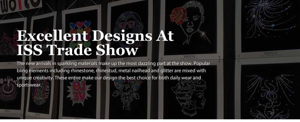Excellent designs in ISS Trade Show