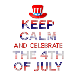 Keep Calm and Celebrate the 4th of July Heat Transfer