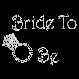 Rhinestone Bride to be with Diamond Hotfix Motif