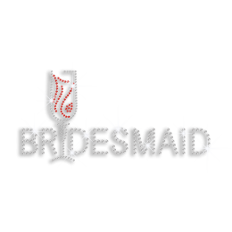 Custom Bridesmaid with Wine Glass Iron-on Rhinestone Transfer