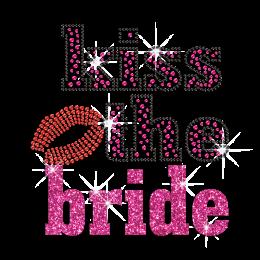 Kiss the Bride Iron on Rhinestone Glitter Transfer Design