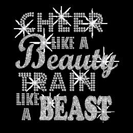 Cheer like a Beauty Train like a Beast Glitter Rhinestone Transfer