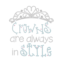 Crowns Are Always in Style Iron on Rhinestone Transfer