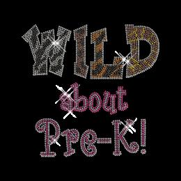 Rhinestone Lettering Hotfix Wild About Pre-K Motif