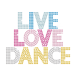 Bling Live Love Dance Rhinestone Hot Fix Transfer