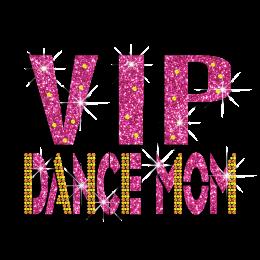Beautiful VIP Dance Mom Rhinestone Hot-fix Motif Custom for T-shirt