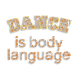 Dance Is Body Language Iron-on Rhinestone Transfer