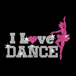 I Love Dance Ballet Girl Iron on Glitter Rhinestone Transfer Motif