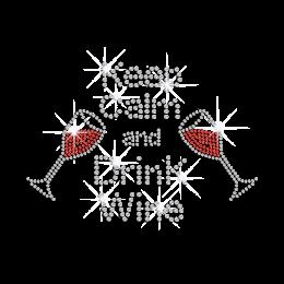 Keep Calm & Drink Wine Hotfix Rhinestone Transfer