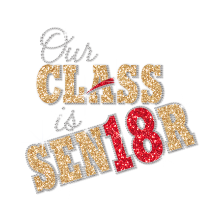 Stock Our Class Is Senior Crystal Pattern