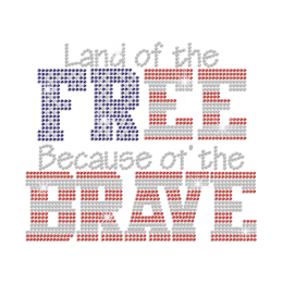 Land of the Free Because of the Brave Iron-on Rhinestone Transfer