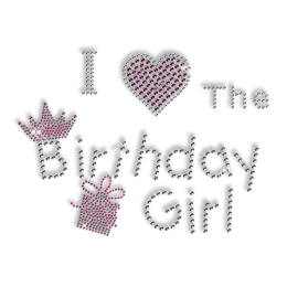 Cute Shinning Rhinestone I Love the Birthday Girl Iron on Transfer Motif for Clothes