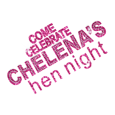 Come Celebrate Chelena's Hen Party Bling Iron ons