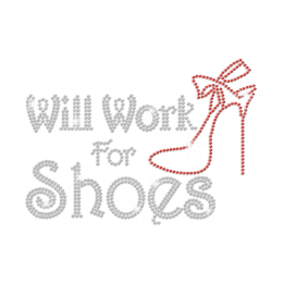 Will Work for Shoes Iron on Rhinestone Transfer