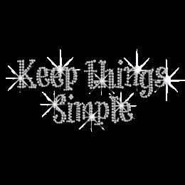 Crystal Keep Things Simple Iron-on Rhinestone Transfer