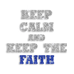 Shiny Keep Calm and Keep the Faith Glitter Iron-on Transfer Motif
