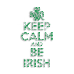 Green Keep Calm and Be Irish & Clover Leaf Iron on Rhinestone Transfer