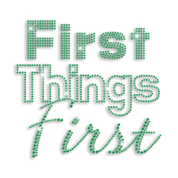 First Things First Iron-on Rhinestone Transfer