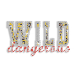 Wild Dangerous Iron-on Rhinestone Transfer