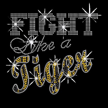 Cool Fight like a Tiger Iron-on Rhinestud Hotfix Transfer
