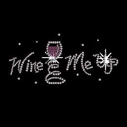 Cute Wine Me Up Iron-on Rhinestone Transfer