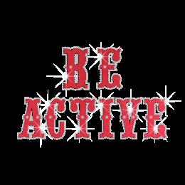 Be Active Iron on Flock Rhinestone Transfer Motif