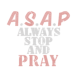 ASAP Always Stop And Party Iron on Rhinestone Transfer Decal