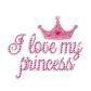 Bling PinK Words of I Love My Princess and Crown Iron ons