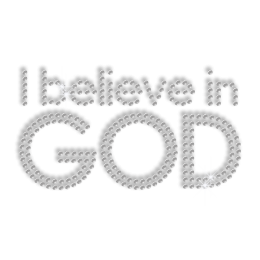 Buy I Believe in God Heat Press Bling Design for Clothes
