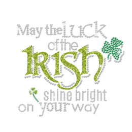 May the Luck of the Irish Shine Bright on Your Way Hotfix Rhinestone Transfer