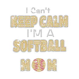 I Can't Keep Calm I'm A Softball Mom Rhinestone Iron On