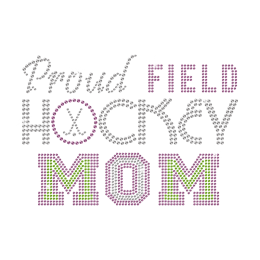 Proud Field Hockey Mom Iron on Rhinestone Transfer Decal