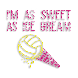 Kid Show Volleyball I'm As Sweet As Ice Cream Iron on Transfer