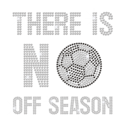 No Off Soccer Season Iron-on Rhinestone Transfer