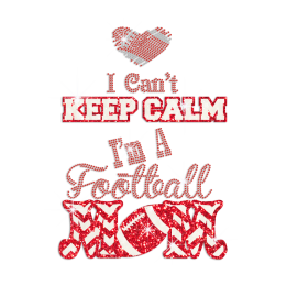 Football Mom Can\'t Calm Hot-fix Rhinestone Glitter Decal