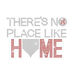 There's No Place like Home Iron on Rhinestone Transfer Decal