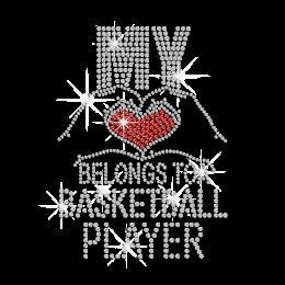My Love Belongs to A Basketball Player Rhinestone Iron On
