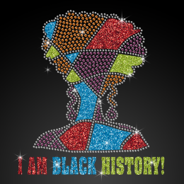 I Am Black History Beautiful Afro Girl Glitter Rhinestone Iron On