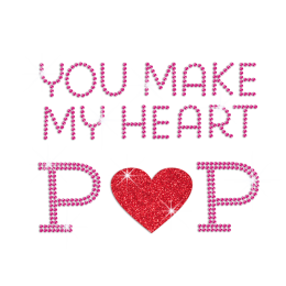 You Make My Heart Pop Iron on Rhinestone Transfer Decal