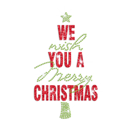 We Wish You A Merry Christmas Iron on Glitter Rhinestone Transfer Motif