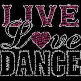 Live Love Dance Life Attitude Nailhead Transfer