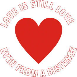 Love is Still Love & Warm Red Heart Designs for Social Distance