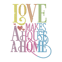 Love Makes a House a Home Rainbow Neon Stud Transfer