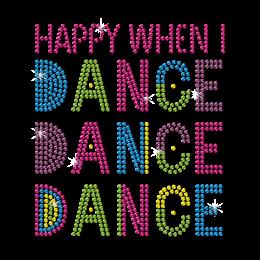 Happy When I Dance Crazy Mood Neon Stud Transfer
