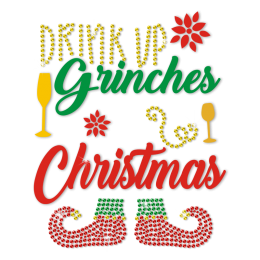 Drink Up And Enjoy Christmas Rhinestone Transfer