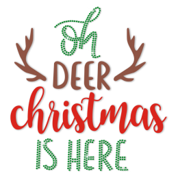 Oh Dear Christmas Is Here Printable Vinyl Transfer